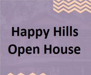 Happy Hills Open House