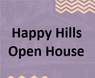 Happy Hills Open House