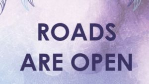 Roads Are Open