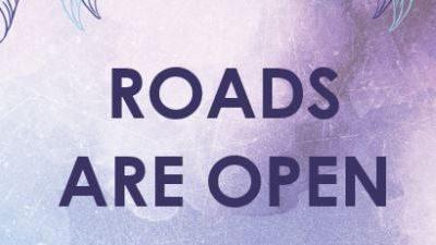 Roads Are Open