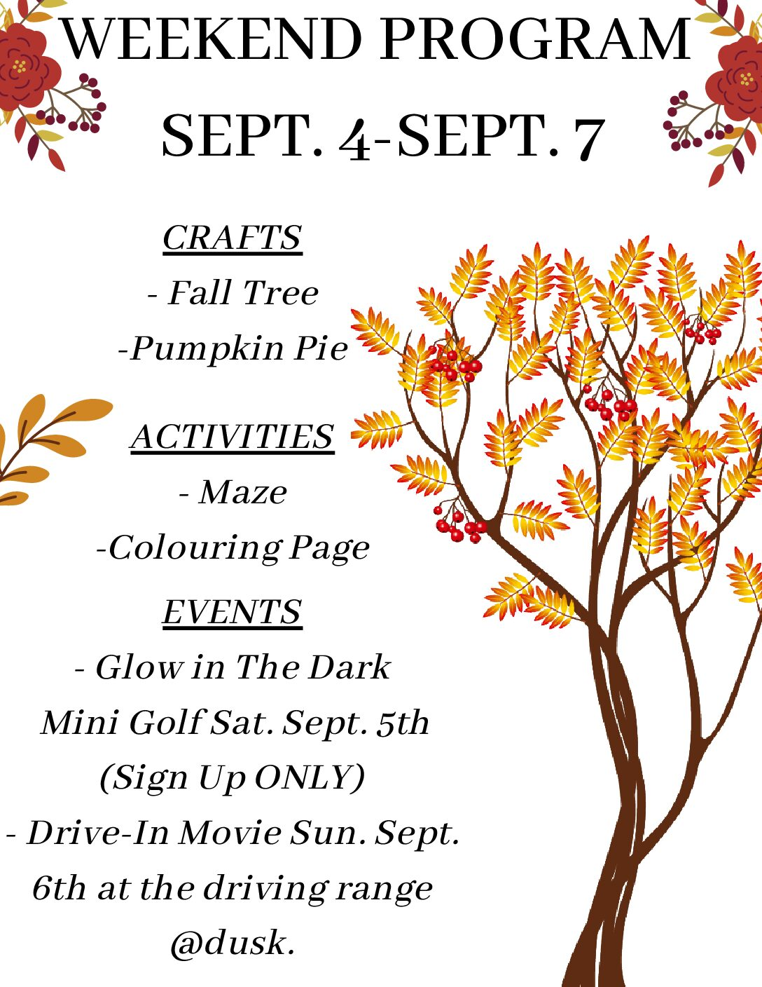 Weekend Program Sept. 4-7